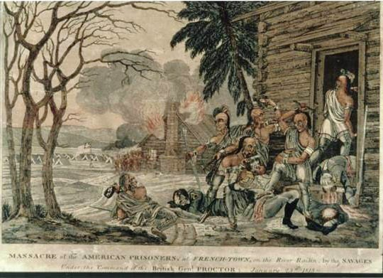 This print received wide circulation through recruiting posters issued by the U.S. War Department. It clearly (and wrongly) shows the British camp in the background, seemingly looking on as Natives murder and scalp wounded Americans. The print caption reads: Massacre of American prisoners at Frenchtown on the River Raisin by the savages under the command of the British General Proctor, January 23rd 1813. (Clements Library, University of Michigan)